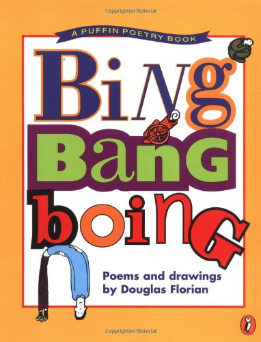 9780140378245: Bing Bang Boing: Poems and Drawings (Puffin Poetry Book)