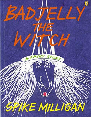 9780140378467: Bad Jelly the Witch