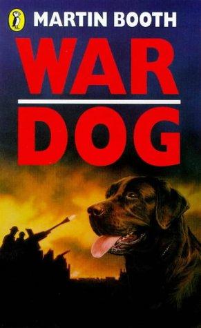 9780140378603: War Dog