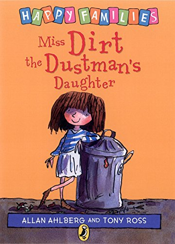 9780140378825: Happy Families Miss Dirt The Dustmans Daughter