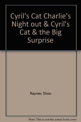 9780140379235: Cyril's Cat Charlie's Night out & Cyril's Cat & the Big Surprise