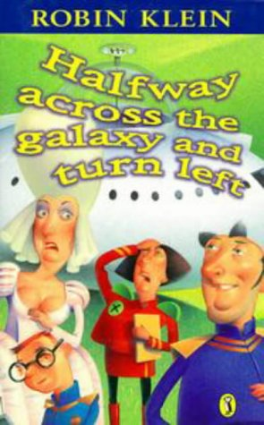 9780140379419: Halfway Across the Galaxy and Turn Left