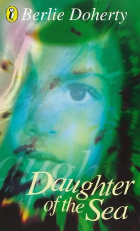 Daughter Of The Sea: Doherty, Berlie