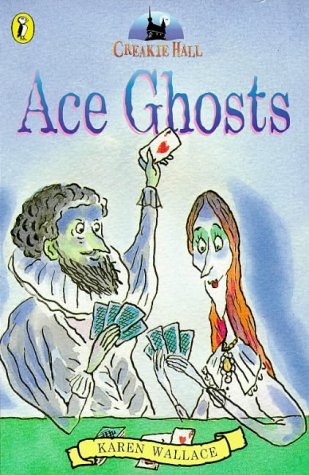 9780140379655: Ace Ghosts (Creakie Hall)