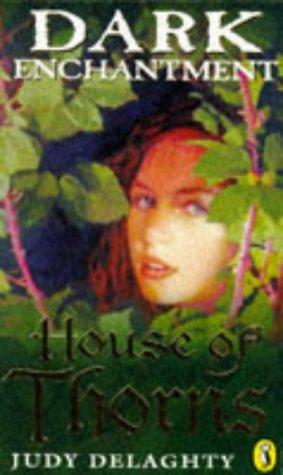 9780140379846: House of Thorns (Dark Enchantment)