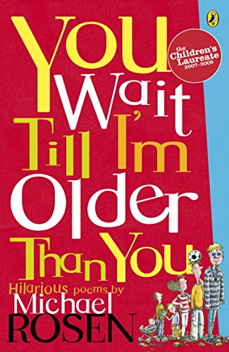 9780140380149: You Wait Till I'm Older Than You! (Puffin Poetry)