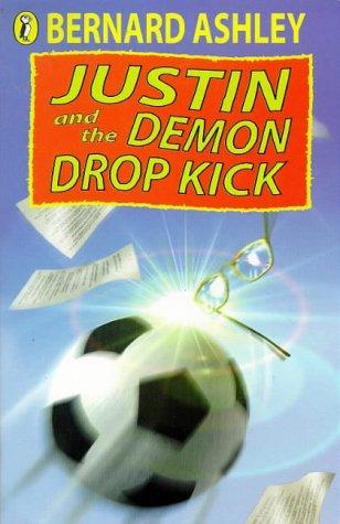 9780140380156: Justin and the Demon Drop-Kick