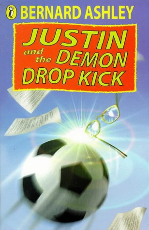 9780140380156: Justin and the Demon Drop-kick