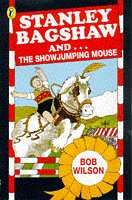 9780140380231: Stanley Bagshaw and the Show-jumping Mouse