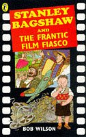 9780140380248: Stanley Bagshaw and the Frantic Film Fiasco