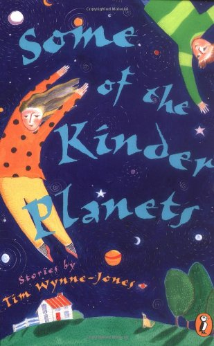 9780140380699: Some of the Kinder Planets: Stories