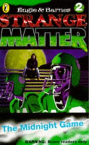9780140380934: Midnight Game (Strange Matter S.)