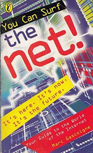 You Can Surf the Net!: Gascoigne, Marc