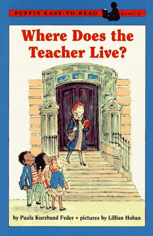 Where Does the Teacher Live?: Puffin Easy-to-Read Level 2 (Easy-to-Read, Puffin): Feder, Paula ...