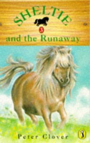 9780140381351: Sheltie 3: Sheltie and the Runaway