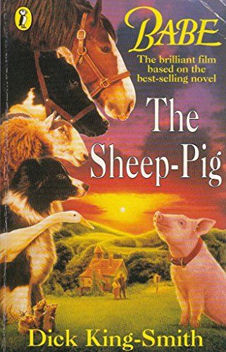 Babe the Sheep-Pig: King-Smith, Dick