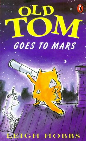 9780140381450: Old Tom Goes to Mars (Young Puffin Story Books)