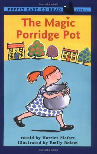 The Magic Porridge Pot (Easy-to-Read, Puffin): Ziefert, Harriet