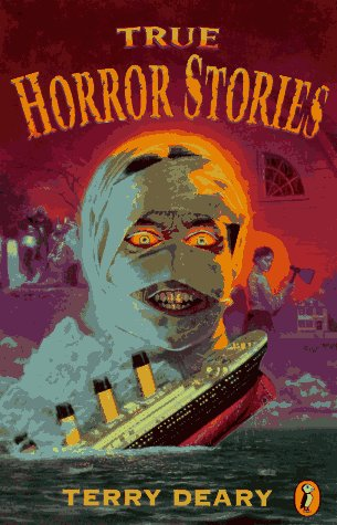 True Horror Stories (Hippo): Deary, Terry