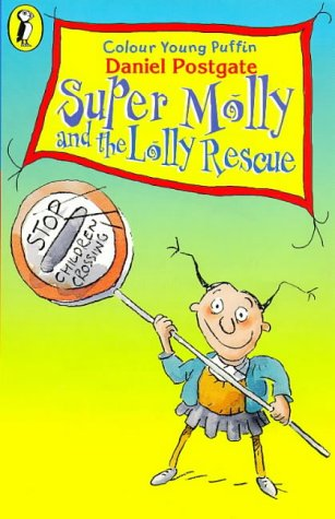 9780140382280: Colour Young Puffin Super Molly And The Lolly Rescue