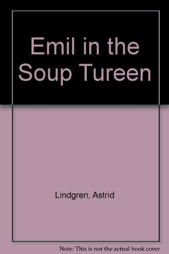 9780140382310: Emil in the Soup Tureen