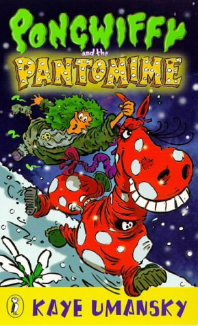 9780140382587: Pongwiffy and the Pantomime (book 5)