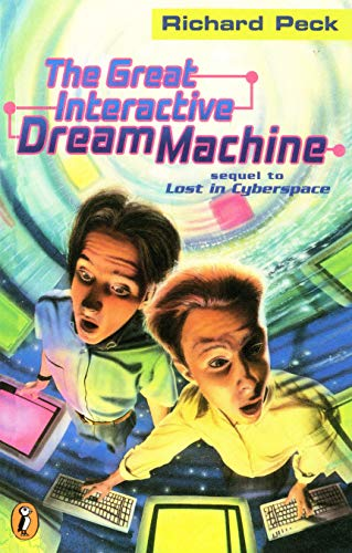 The Great Interactive Dream Machine: Another Adventure: Richard Peck