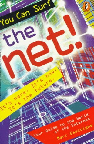 9780140382655: You Can Surf the Net!: Your Guide to the World of the Internet
