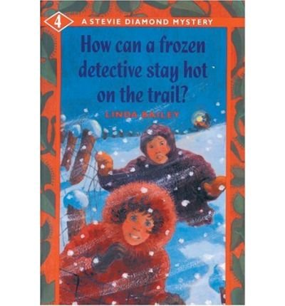 9780140382921: How Can a Frozen Detective Stay Hot on the Trail?