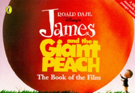 9780140382990: James and the Giant Peach: Book of the Film