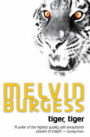 9780140383393: Tiger, Tiger (Puffin Teenage Fiction)