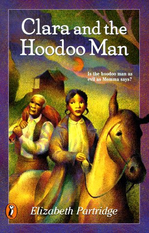 9780140383485: Clara and the Hoodoo Man (Puffin Novel)