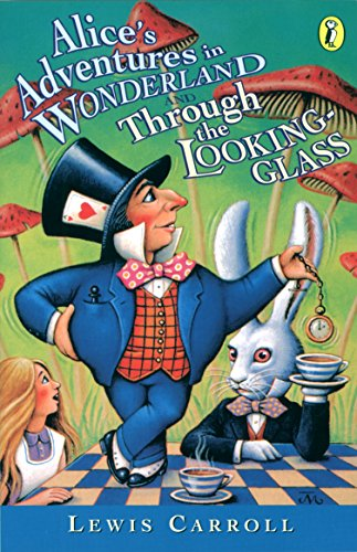 9780140383515: Alice's Adventures in Wonderland & Through the Looking Glass (Puffin Classics)