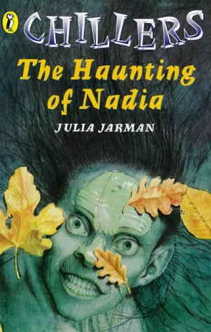 9780140383690: Haunting of Nadia (Chillers)