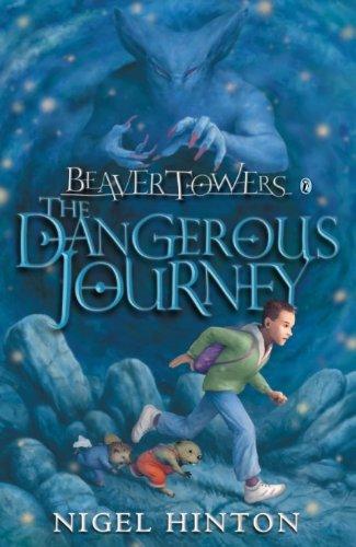 9780140383881: Beaver Towers: Dangerous Journey: The Dangerous Journey