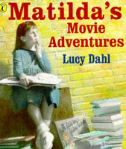 9780140383935: Matilda's Movie Adventures