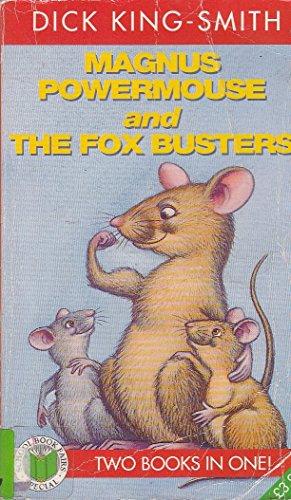 9780140384529: Magnus Powermouse & the Fox Bu