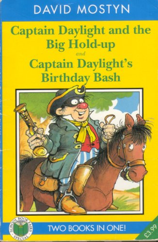 9780140384543: Captain Daylight and the Big Hold-up & Captain Daylight's Birthday Bash