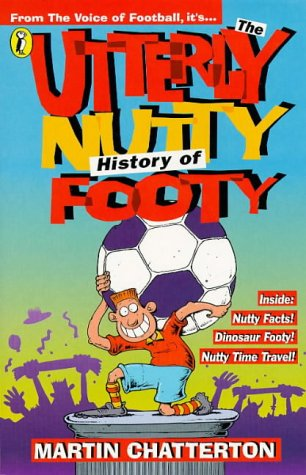 9780140384659: The Utterly Nutty History of Footy (Puffin jokes, games, puzzles)