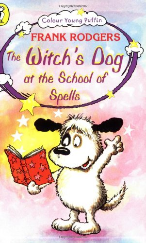 9780140384673: The Witch's Dog at the School of Spells (Colour Young Puffin)