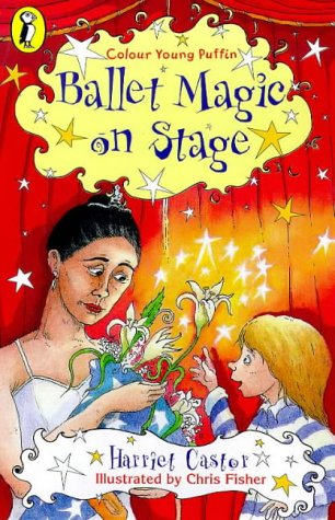 9780140384802: Ballet Magic: On Stage Bk. 2 (Colour Young Puffin)