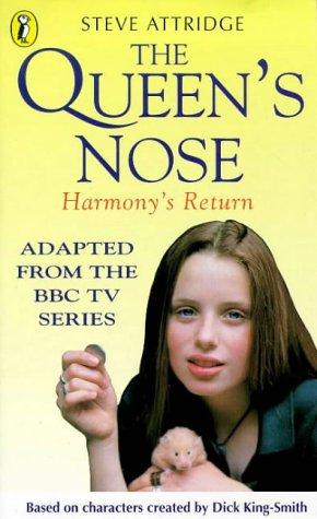 9780140384987: The Queen's Nose: Harmony's Return