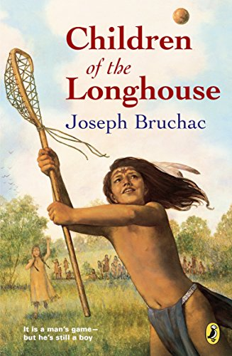 Children of the Longhouse: Bruchac, Joseph