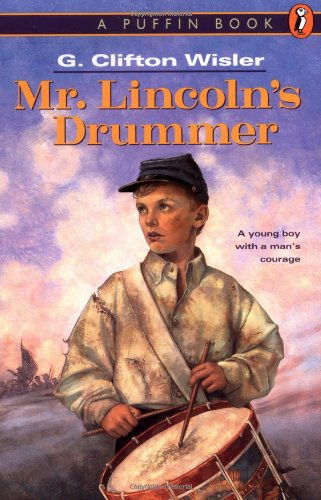 9780140385427: Mr. Lincoln's Drummer