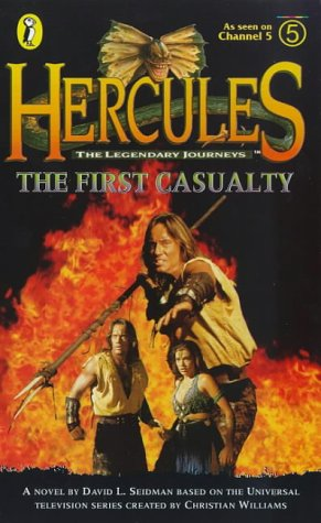 9780140385496: Hercules: The Legendary Journeys: The First Casualty (Hercules)