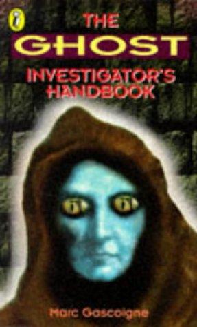 9780140385854: Ghost Investigator's Handbook