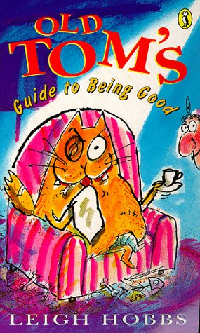 9780140385908: Old Tom's Guide to Being Good (Young Puffin Confident Readers)