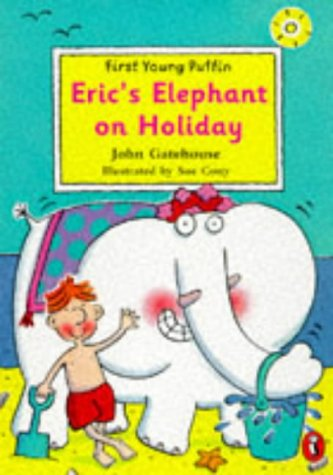 9780140386127: Eric's Elephant on Holiday (First Young Puffin)