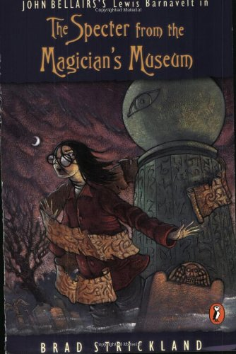 9780140386523: Specter from the Magician's Museum (Lewis Barnavelt)