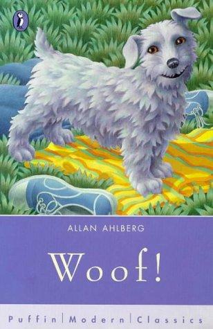 9780140386691: Woof! (Puffin Modern Classics)